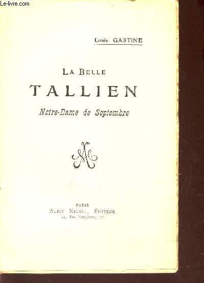 LA BELLE TALLIEN - NOTRE DAME DE SEPTEMBRE