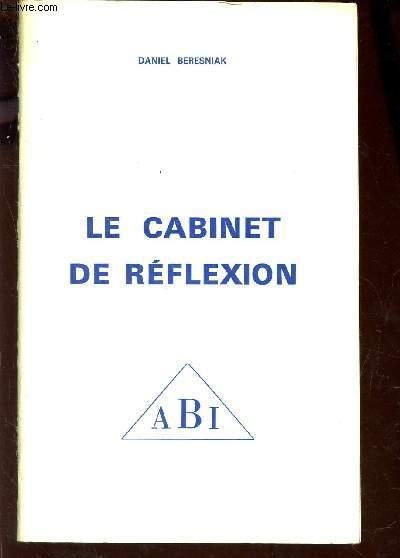 LE CABINET DE REFLEXION