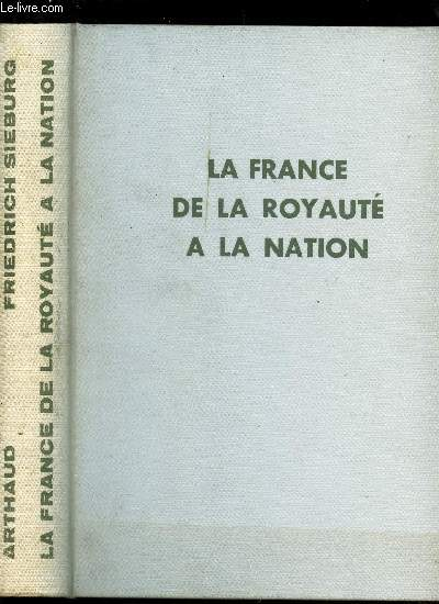 LA FRANCE DE LA ROYAUTE A LA NATION - 1789 - 1848.