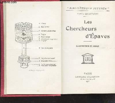 LES CHERCHEURS D'EPAVES - / BIBLIOTHEQUE JUVENTA.