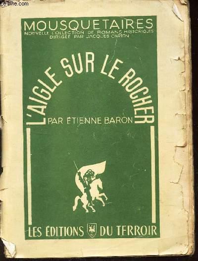 L'AIGLE SUR LE ROCHER /