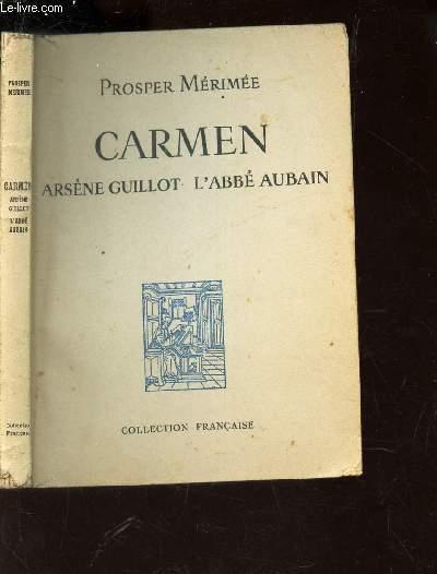 CARMEN / Arsene Guillot - L'Abbé Aubain.