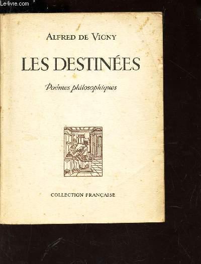 LES DESTINEES - POEMES PHILOSOPHIQUES.