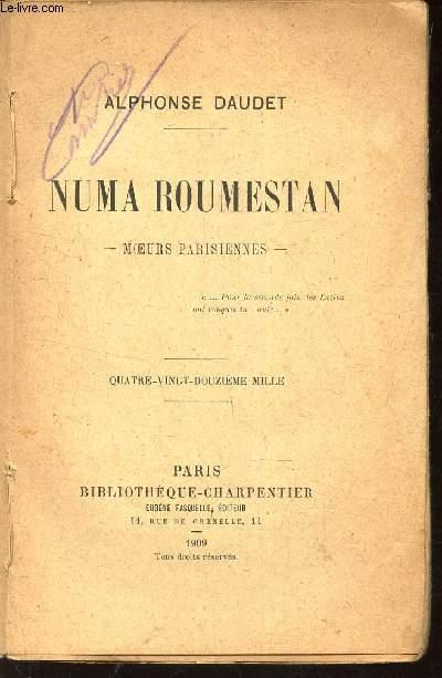 NUMA ROUMESTAN - MOEURS PARISIENNES.