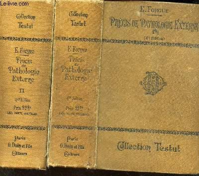 PRECIS DE PATHOLOGIE EXTERNE - EN 2 VOLUMES / TOMES 1 + 2 / 4e EDITION. // COLLECTION TESTUT.