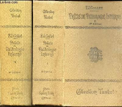 PRECIS DE PATHOLOGIE INTERNE -  en 2 VOLUMES / TOMES 1 + 2 / 8e EDITION. / COLLECTION TESTUT.