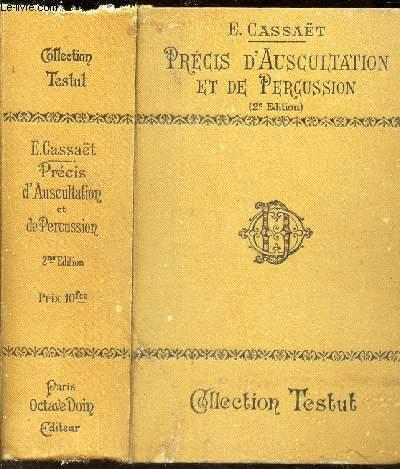 PRECIS D'AUSCULTATION ET DE PERCUSSION / 2e EDITION.