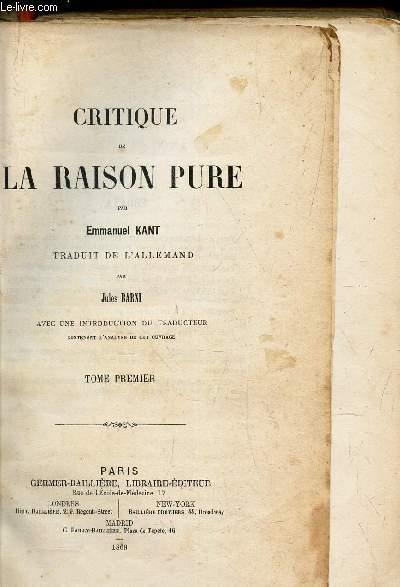 CRITIQUE DE LA RAISON PURE - TOME PREMIER.