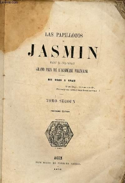 LAS PAPILLOTOS DE JASMIN - TOMO SEGOUN / TROISIEME EDITION.