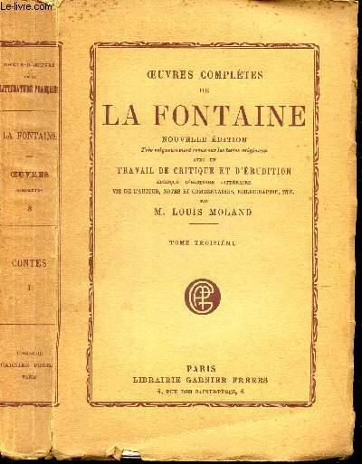 OEUVRES COMPLETES - TOME TROISIEME / CONTE - I / Le prince muet - L'epouse justifiée - De la Borgoise d'Orliens / LA matrone d'Ephese / Le belle Upakosa / Cosntant du Hamel et sa femme Isabeau etc...