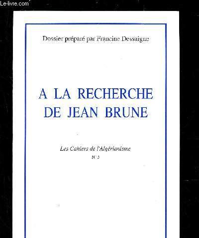A LA RECHERCHE DE JEAN BRUNE / N°3 DE
