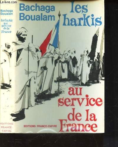 LES HARKIS AU SERVICE DE LA FRANCE