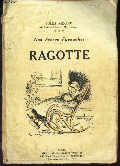 RAGOTTE / NOS FRERES FAROUCHES.