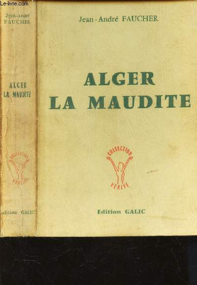 ALGER LA MAUDITE  / COLLECTION VERITE