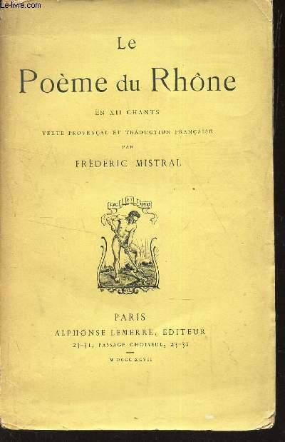 LE POEME - EN XII CHANTS - texte Provençal et Traduction Française[Buy it!]