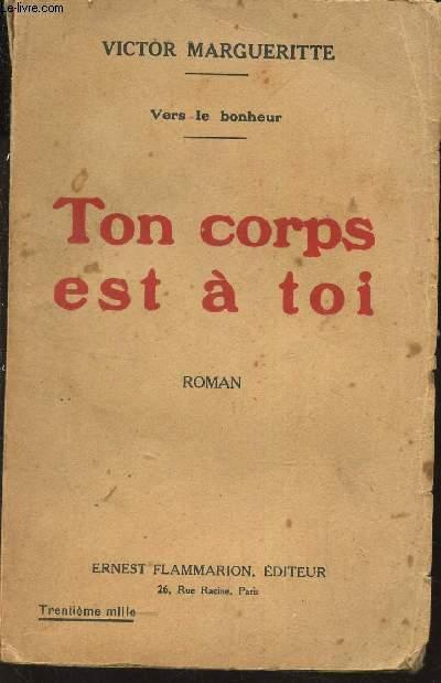 TON CORPS EST A TOI / VERS LE BONHEUR