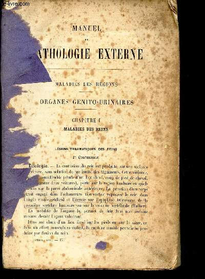 MANUEL DE PATHOLOGIE EXTERNE - TOME IV : MALADIES DES REGIONS - ORGANES GENITO-URINAIRES. / OUVRAGE INCOMPLET