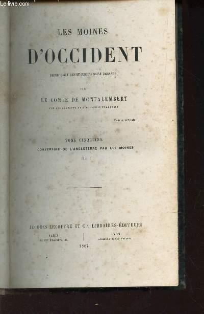 TOME 5eme : CONVERSATION DE L'ANGLETERRE PAR LES MOINES - III  / COLLECTION