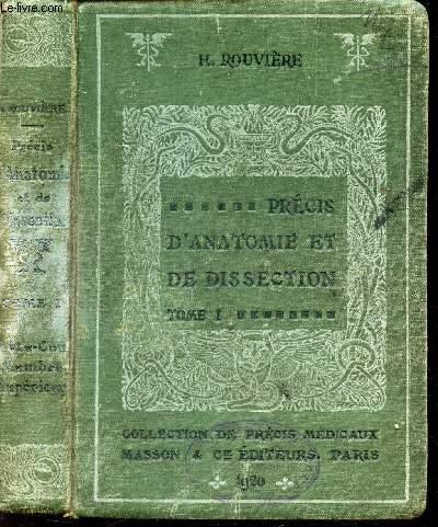 PRECIS D'ANATOMIE ET DE DISSECTION - TOME I : TETE; COU; MEMBRE SUPERIEUR / 3eme EDITION