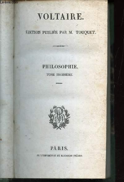 PHILOSOPHIE - TOME TROISIEME : F - L.
