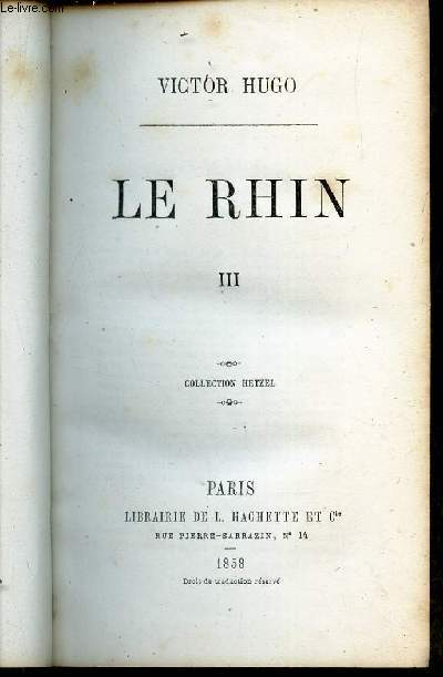 LE RHIN - 1 SEUL VOLUME - 2 TOMES : III + IV / COLLECTION HETZEL.