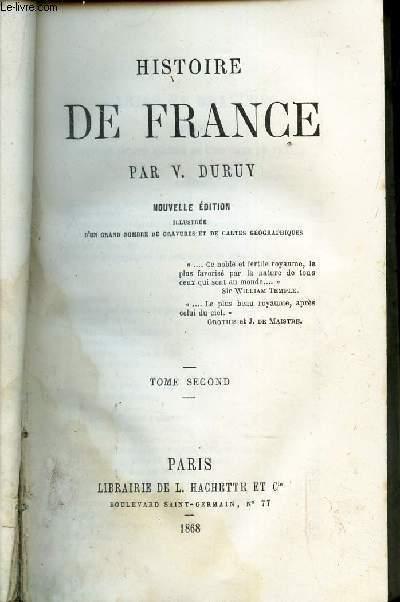 HISTOIRE DE FRANCE / TOME SECOND / NOUVELLE EDITION.