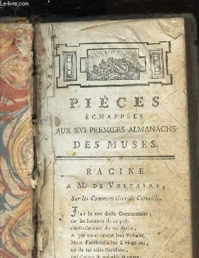 PIECES ECHAPEES AUX XVI PREMIERS ALMANACHS DES MUSES