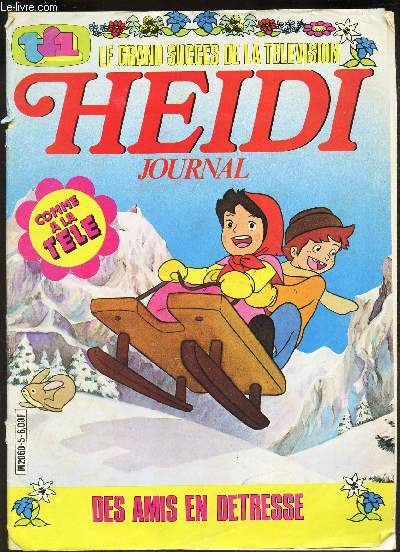 HEIDI JOURNAL : DES AMIS EN DETRESSE.