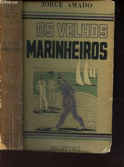 OS VELHOS MARINHEIROS - TOME 4 DE LA COLLECTION