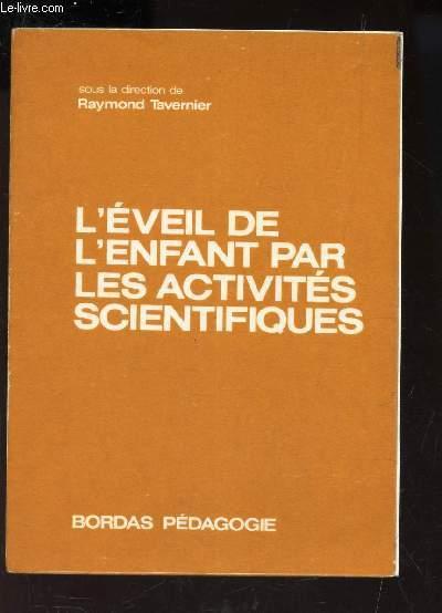L'EVEIL DE L'ENFANT PAR LES ACTIVITES SCIENTIFIQUES.
