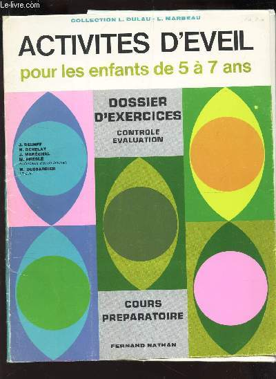 ACTIVITES D'EVEIL - POUR LES ENFANTS DE 5 à 7 ANS - COURS PREPARATOIRE / COLLECTION L. DULAU - L. MARREAU.
