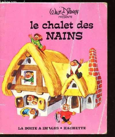 LE CHALET DES NAINS.