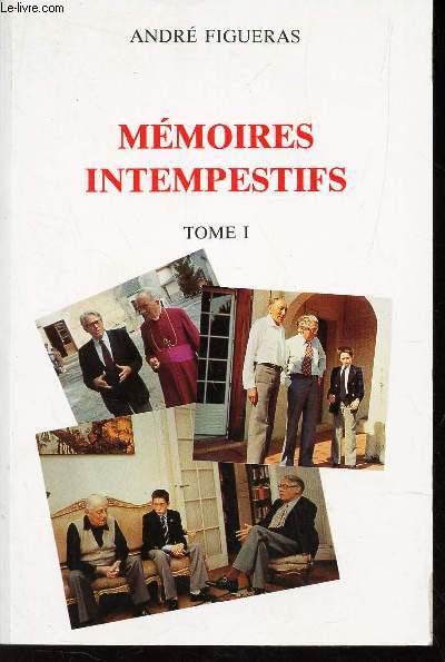 MEMENTOIRES INTEMPESTIFS - TOME I.