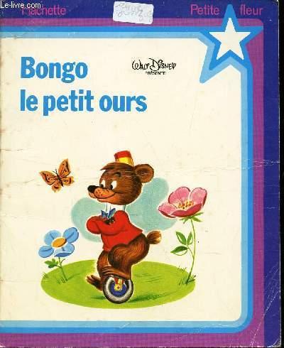 BONGO , LE PETIT OURS - COLLECTION
