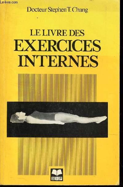 LE LIVRE DES EXERCICES INTERNES.