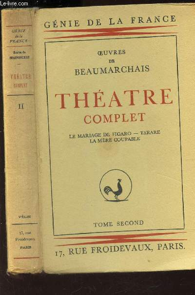 THEATRE COMPLET - TOME II : Le mariage de Figaro - Tartare - La mere coupable  / COLLECTION
