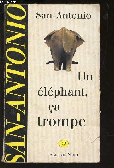 UN ELEPHANT, CA TROMPE / N°38.