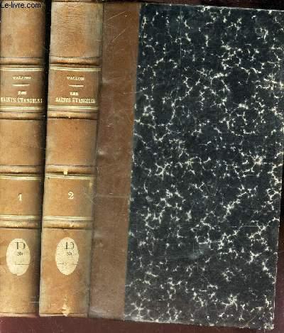 LES SAINTS EVANGILES - EN 2 VOLUMES : TOMES 1 et 2.