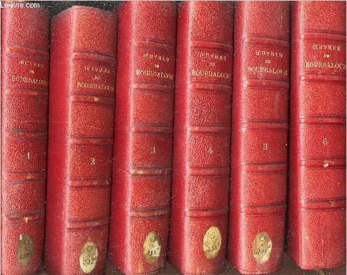 OEUVRES DE BOURDALOUE - EN 6 VOLUMES - DU TOMES 1 au 6. COMPLET.