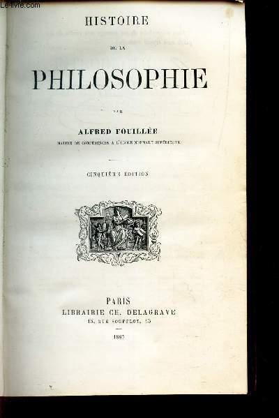 HISTOIRE DE LA PHILOSOPHIE / 5eme EDITION.