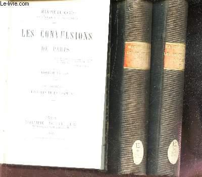 LES CONVULSIONS DE PARIS / EN 3 VOLUMES - DU TOME DEUXIEME AU TOME QUATRIEME.