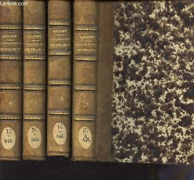 HISTOIRE DE LA CIVILISATION EN FRANCE (EN 4 VOLUMES)  + HISTOIRE DE LA CIVILISATION EN EUROPE (1 VOLUME) - DEPUIS LA CHUTE DE L'EMPIRE ROMAIN / 4 VOL : DU TOME PREMIER AU TOME QUATRIEME + 1 TOME ( SOIT 5 VOLUMES).