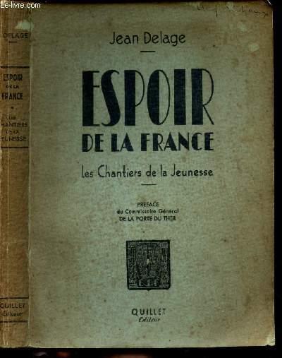 ESPOIR DE LA FRANCE - LES CHANTIERS DE LA JEUNESSE.