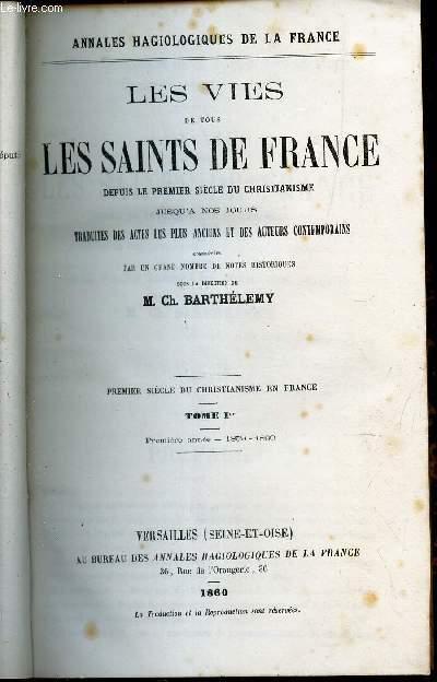 LES VIES DE TOUS LES SAINTS DE FRANCE - TOME 1er : PREMIER E ANNEE - 1859-1860. / Vie deSte Marie Madeleineet de Ste Marthe - St Sidone / St Lazare / St Triomphime / st Front /  etc...