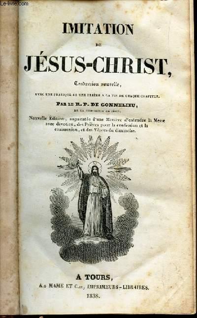 IMITATION DE JESUS-CHRIST / TRADUCTION NOUVELLE - Avec pratique et une priere a la fin de chaque chapitre. / NOUVELLE EDITION.