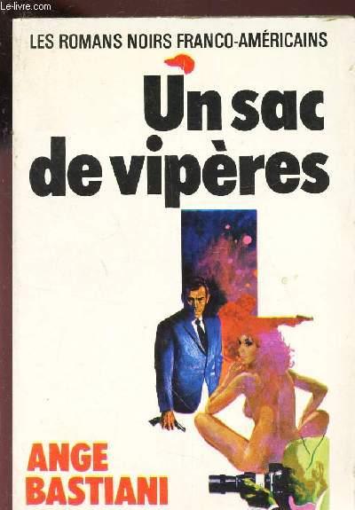 UN SAC DE VIPERES / Les romans noirs franco-americains