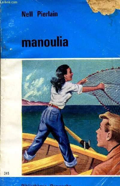 MANOULIA / N°245 DE LA COLLECTION