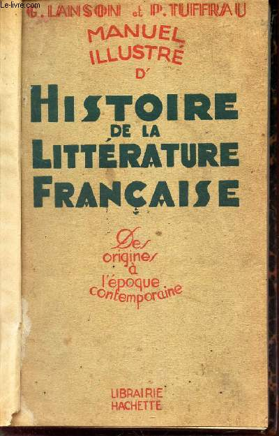 MANUEL ILLUSTRE D'HISTOIRE DE LA LTTERATURE FRANCAISE