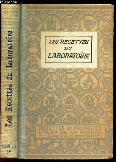 LES RECETTES DU LABORATOIRE - TOME III /