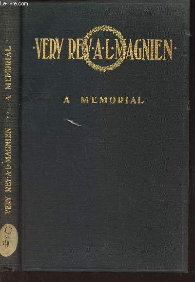 VERY REV. A.L. MAGNIEN - A MEMORIAL